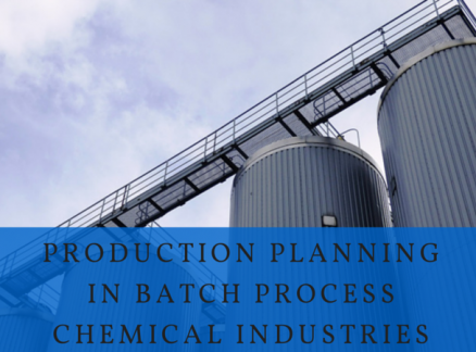 Production Planning in Batch Process in Chemical Industries