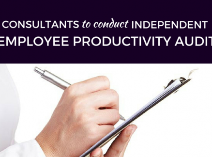 Consultants to Conduct Independent Employee Productivity Audit
