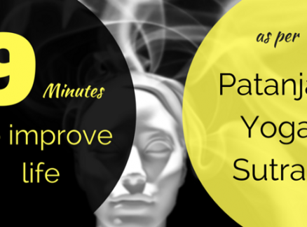 9 minutes to Improve Life: Patanjali Yoga Sutras