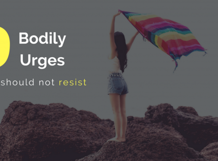 9 Bodily Urges you Should not Resist as per Yoga Sutras