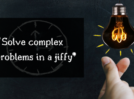 Solve Complex Problems in a Jiffy