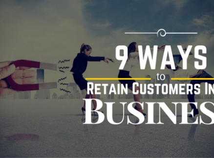 9 Ways to Retain Customers in Business