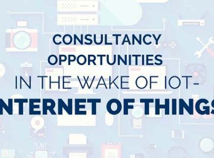 Consultancy Opportunities in the wake of IoT- Internet of Things